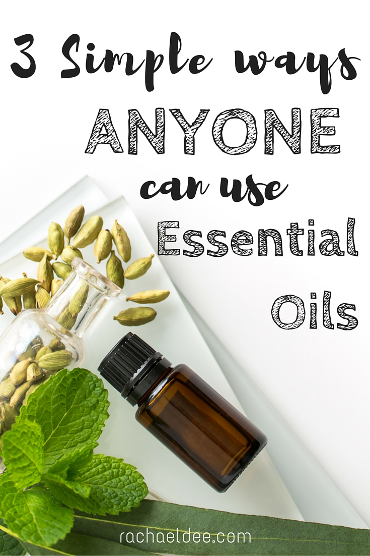 3 Simple ways anyone can start using essential oils