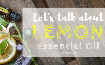 Lets talk about Lemon essential oil