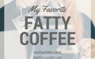 My Favorite Fatty Coffee