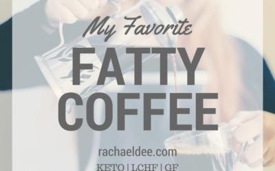 My Favorite Fatty Coffee