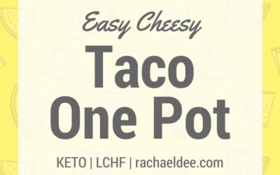 Easy Cheesy Taco One Pot!