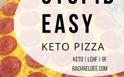 STUPID EASY [Keto] PIZZA!