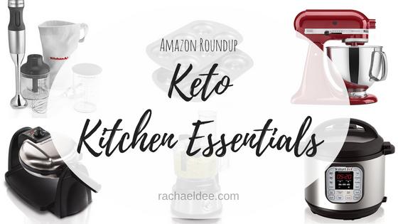 keto kitchen essentials amazon roundup rachael dee